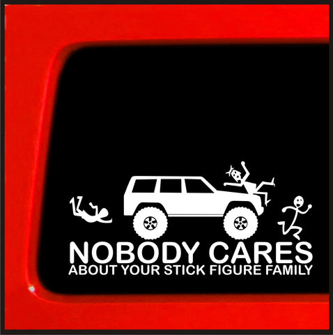 Stick Figure sticker for Jeep Cherokee Family Nobody Cares funny truck white