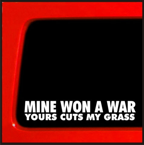 Mine Won a War, Yours Cuts My Grass sticker for Jeep 4x4 decal Yota sas bobbe...