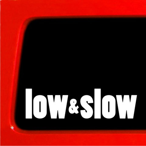 LOW AND SLOW STICKER Sticker for car Funny JDM acura & honda lowered car truck