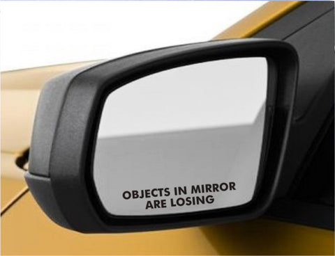 2 Objects in Mirror are Losing Sticker - JDM decal funny