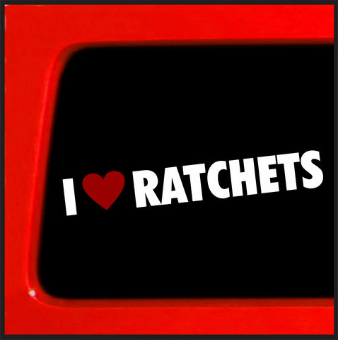 I Love Ratchets sticker heart love Funny JDM Decal Vinyl Sticker Car Import