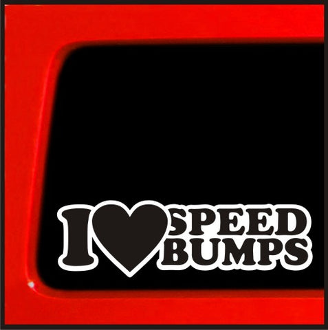 I heart Speedbumps sticker - JDM lowered dcal love Large Hate slammed VIP STa...