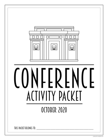 October 2020 General Conference Activity Packet