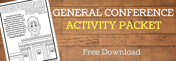 2018 April General Conference Activity Packet (Over 50 pages of activities!)