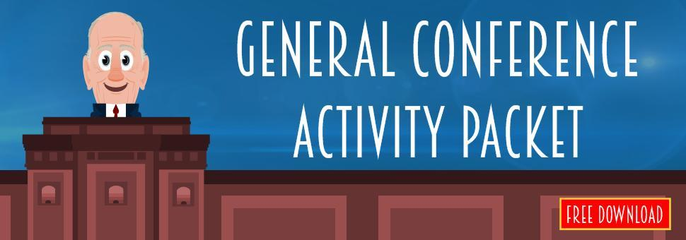 April 2019 General Conference Activity Packet by Maeser Anderson