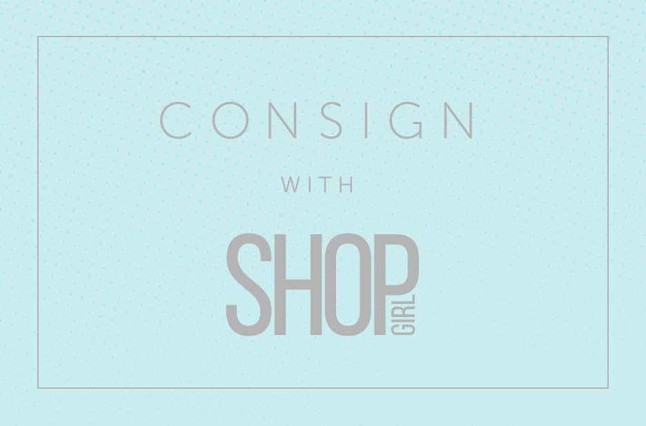 Learn How to Consign with ShopGirl