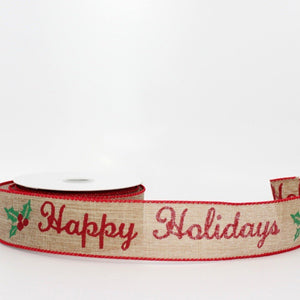 10 yards Happy Holidays Rustic Script Wire Edge Ribbon