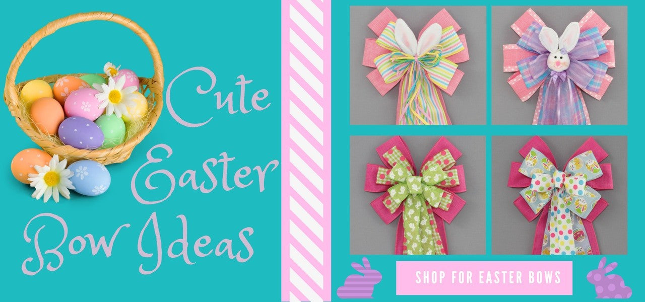 Easter Wreath and Basket Bows