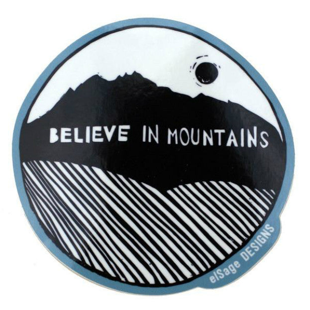 Believe in Mountains Sticker