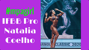 IFBB Natalia Coelho Defends her Title for the Arnold Classic 2020