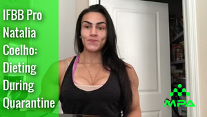 IFBB Pro Natalia Coelho: Dieting During Quarantine
