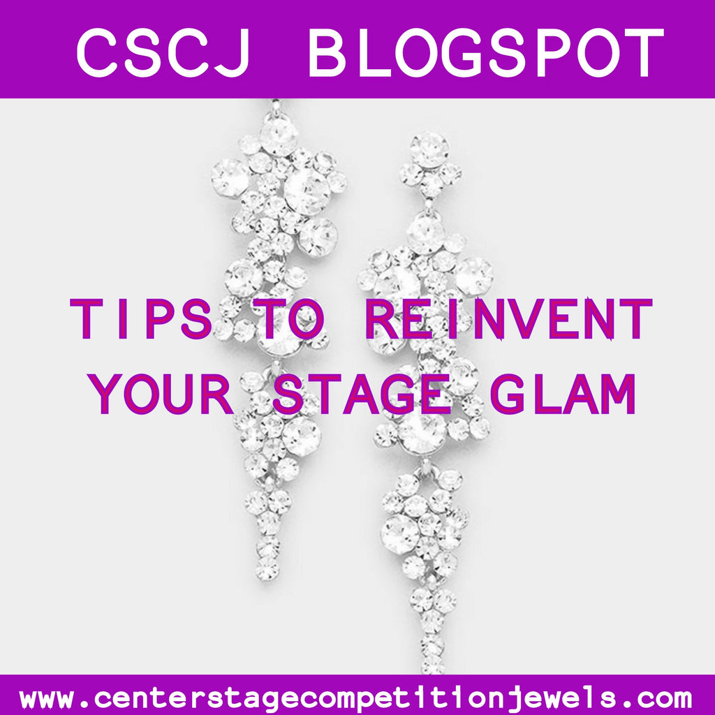 Reinvent Your Stage Glam!