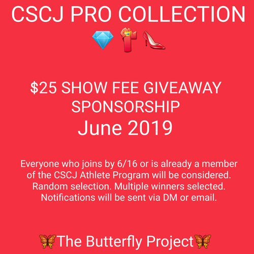 PRO $25 SHOW FEE SPONSORSHIP *GIVEAWAY* Information. Multiple Winners Selected. Next giveaway AUGUST 2019