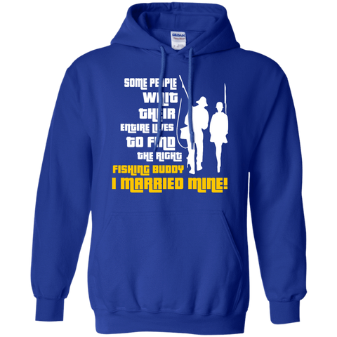 Apparel - I Married My Fishing Buddy Hoodie / Tee - Gear Thrill