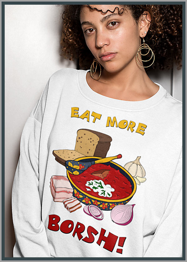 """Eat More Borsh!"" Ladies' Collection"