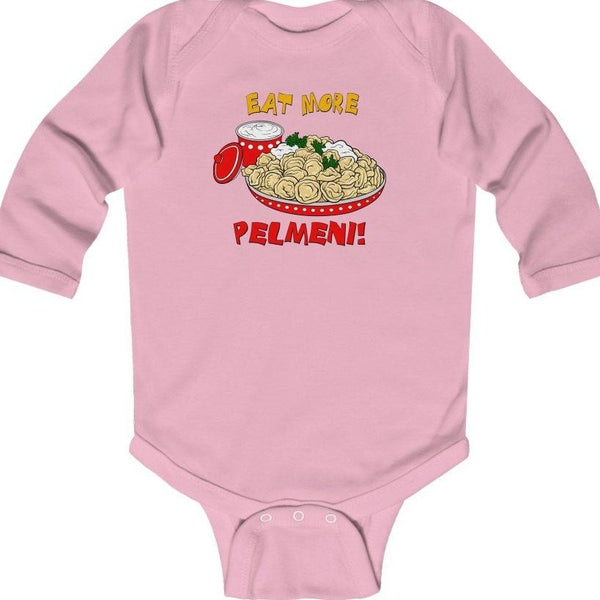 """Eat More Pelmeni!"" Long Sleeve Baby BodySuit"
