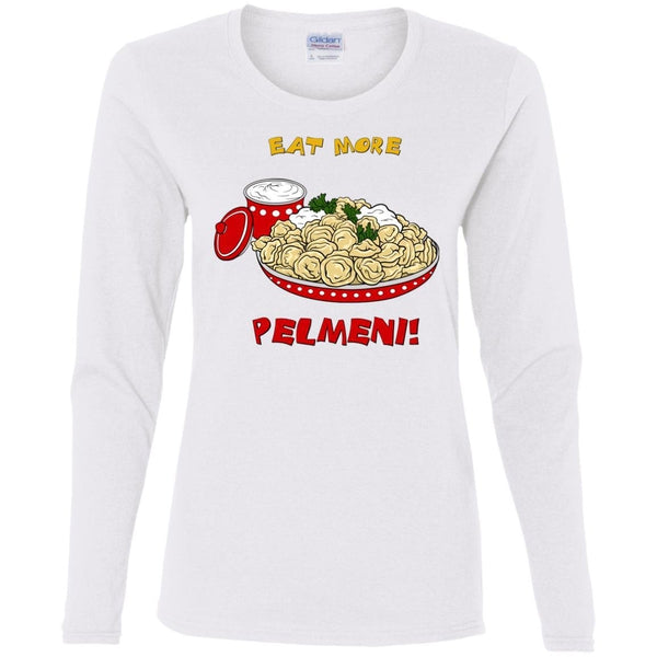 """Eat More Pelmeni"" Ladies' MissyFit LS Cotton Tee"