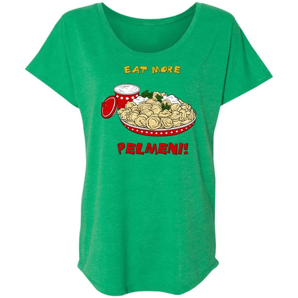 """Eat More Pelmeni"" Ladies' Dolman Sleeve"