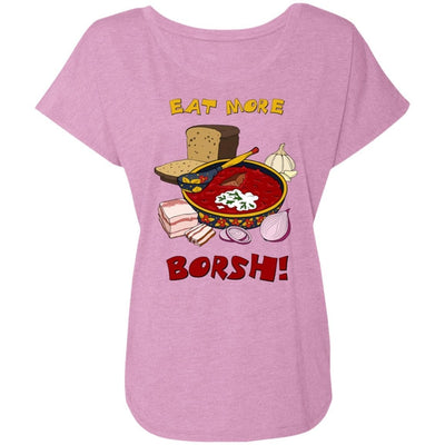 """Eat More Borsh!"" Ladies' Dolman Sleeve"