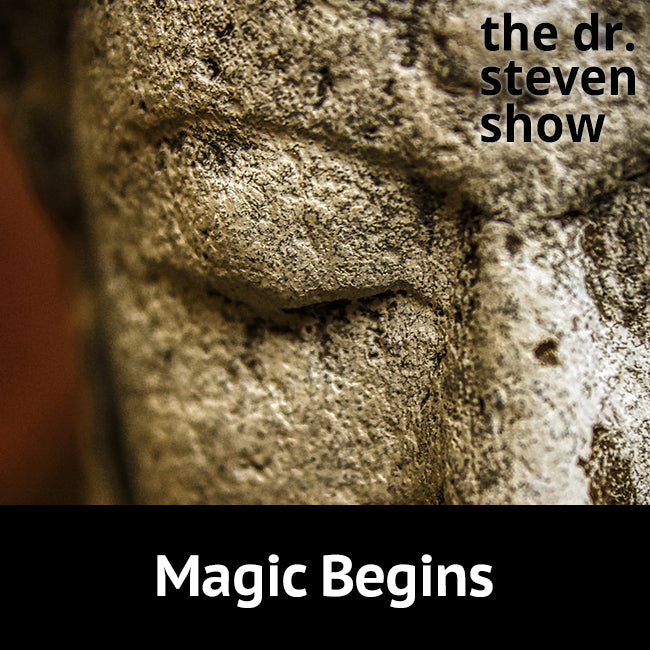 Magic Begins on The Dr. Steven Show with Steven Eisenberg