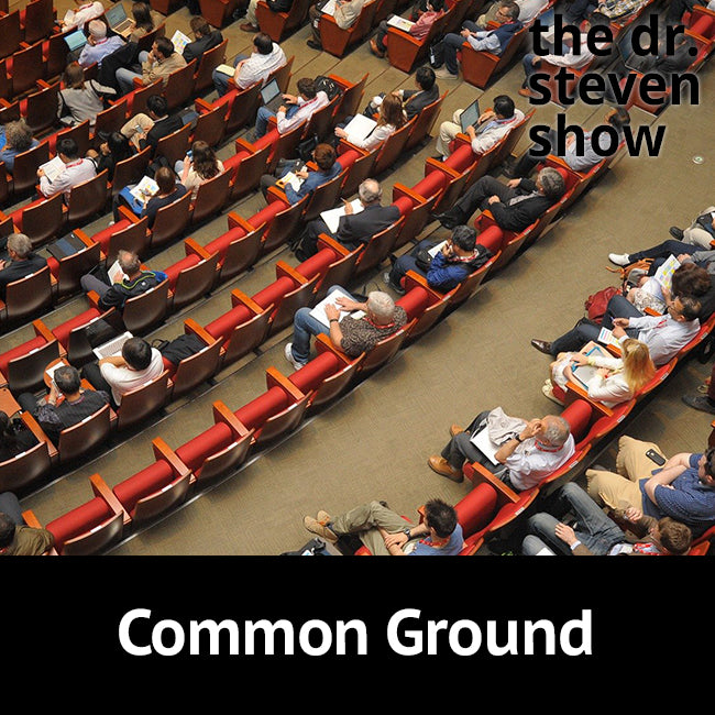 Common Ground on The Dr. Steven Show with Steven Eisenberg