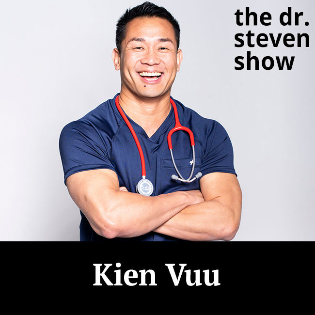Kien Vuu on The Dr. Steven Show with Dr. Steven Eisenberg