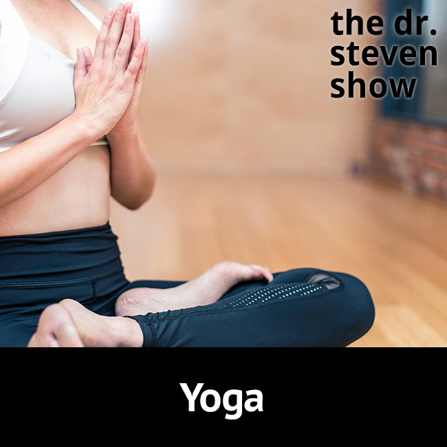 Yoga on The Dr. Steven Show with Steven Eisenberg