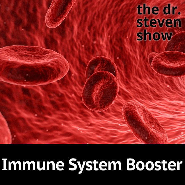 Immune System Booster on The Dr. Steven Show with Steven Eisenberg