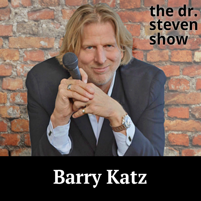 Barry Katz on The Dr. Steven Show with Steven Eisenberg
