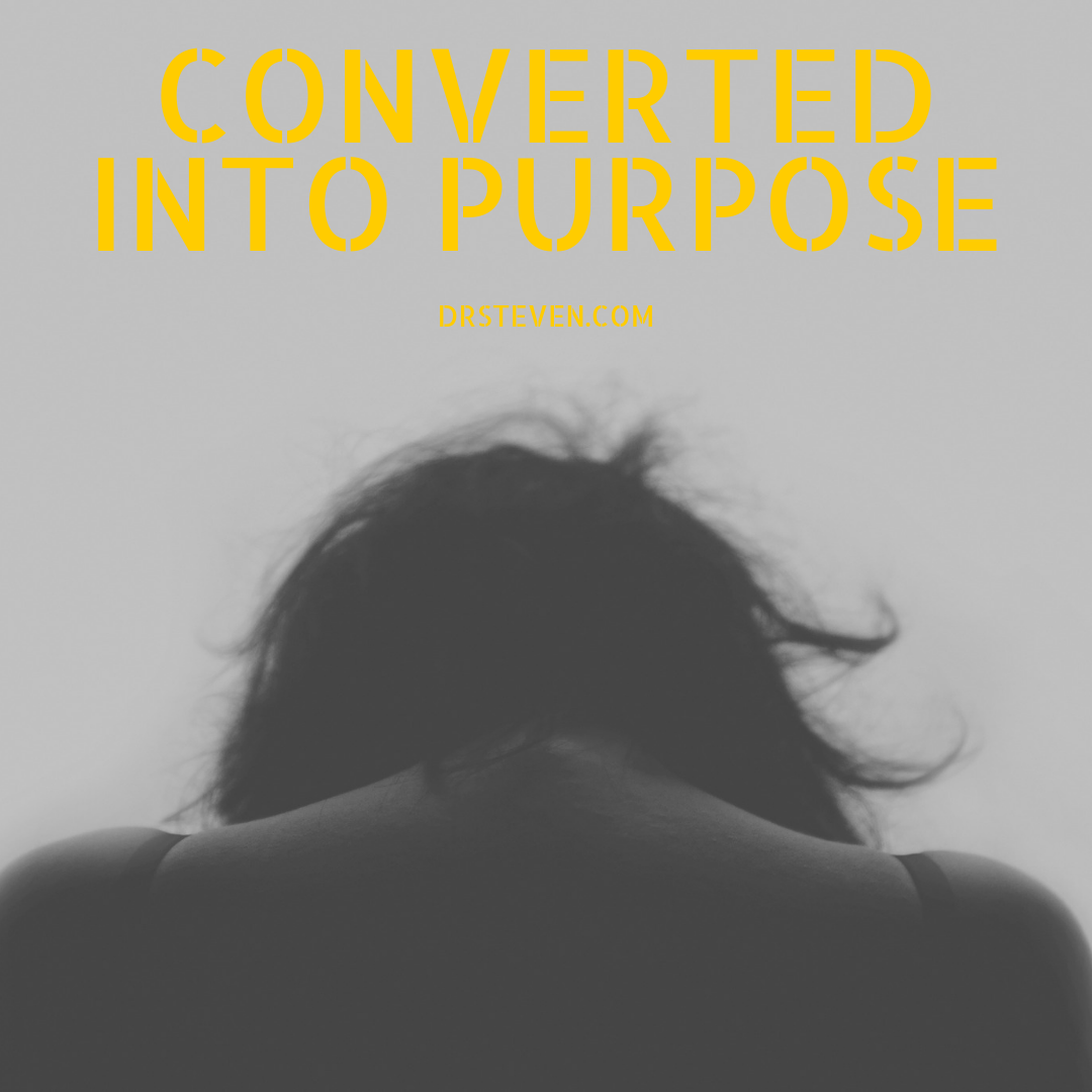 Converted into Purpose