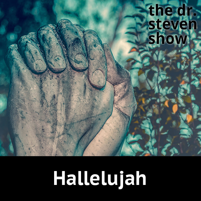 Hallelujah on The Dr. Steven Show with Steven Eisenberg