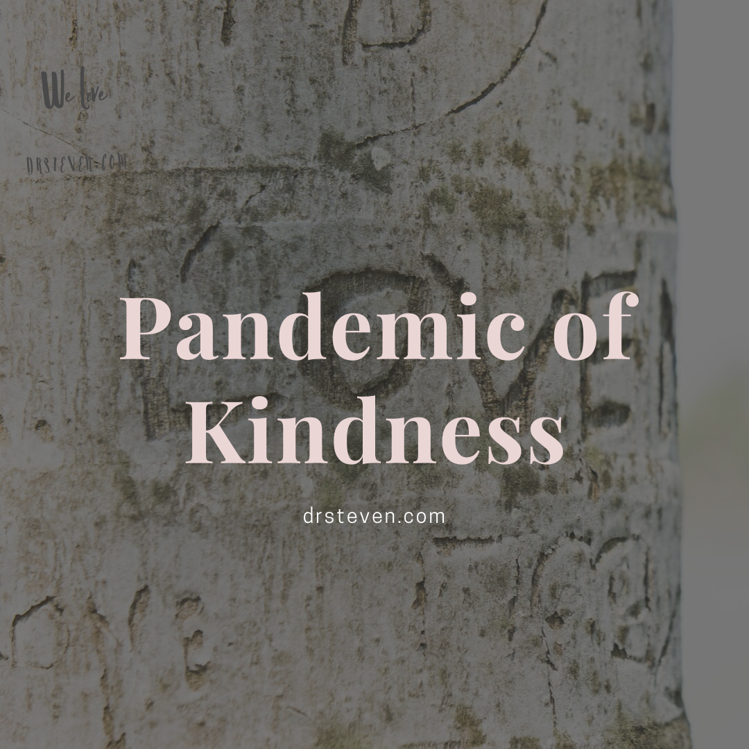 Pandemic of Kindness