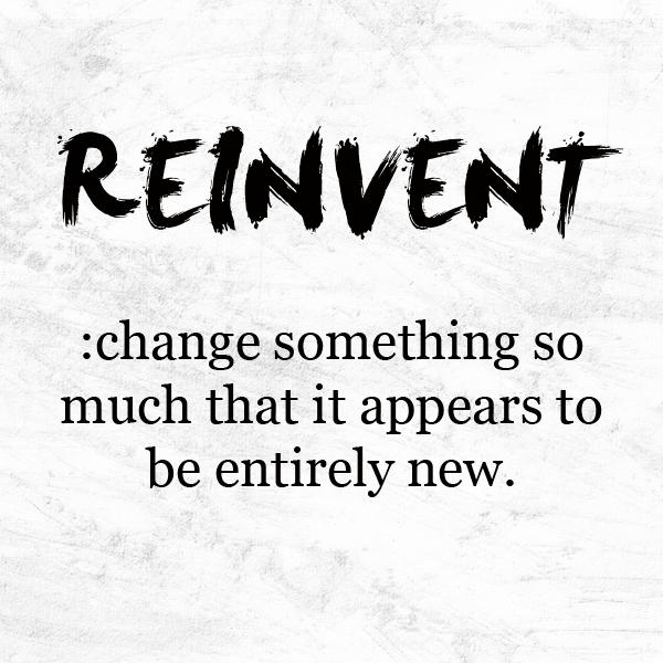 Return on Reinvention