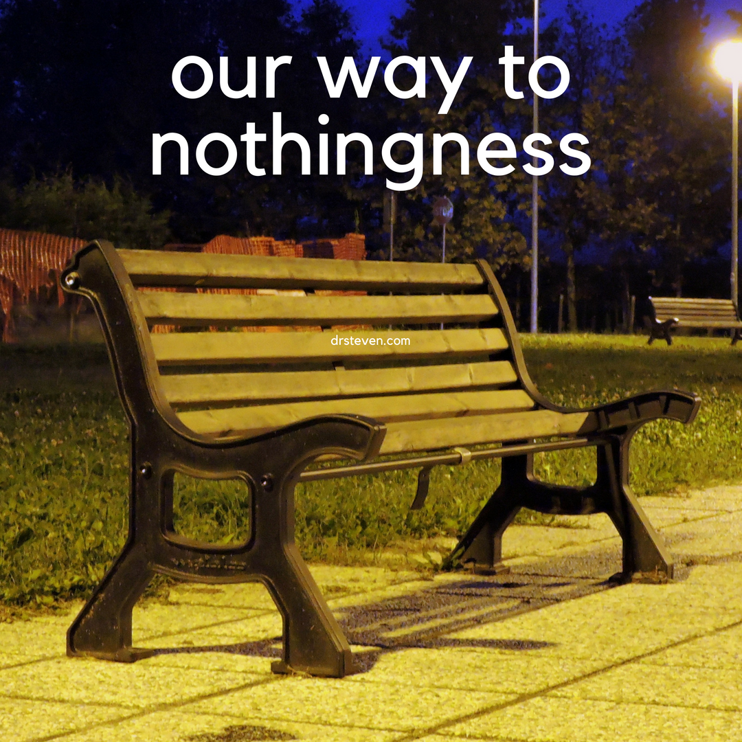 Our Way To Nothingness