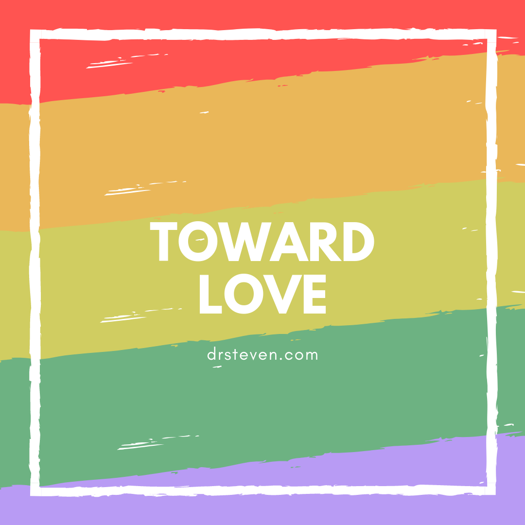 Toward Love