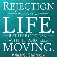 Rejection Is A Part Of Life