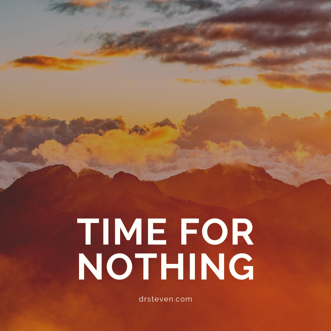 Time for Nothing