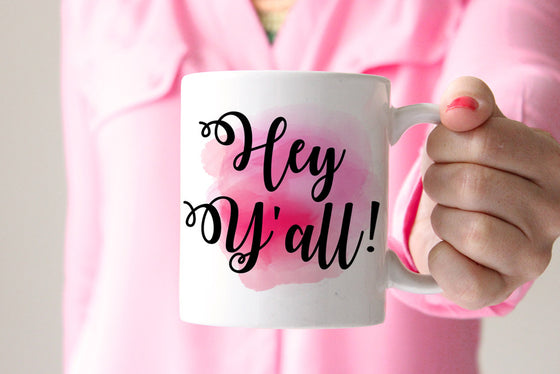 Hey Yall Mug Coffee Humor Mug - Hey Y'all Statement Mug Coffee Mug - Watercolor Mug Ceramic Mug - Unique Coffee Mug - Coffee Lover Gift