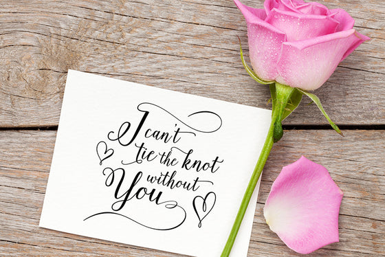 I Can't Tie the Knot Without You - Will You Be My Bridesmaid Card - Bridesmaid Request Gift - Maid of Honor Wedding Card Flower Girl Request