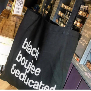 Black Boujee and Educated Market Bag