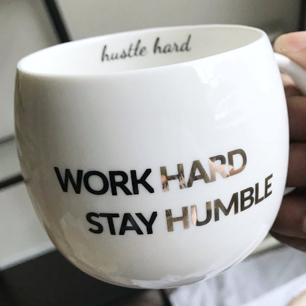 Work Hard Stay Humble Mug