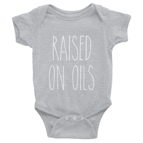 Raised On Oils Onesie