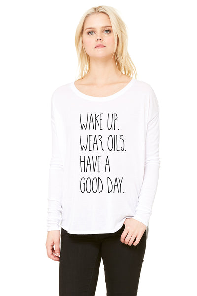 Wake Up, Wear Oils Long Sleeve Flowy Tee