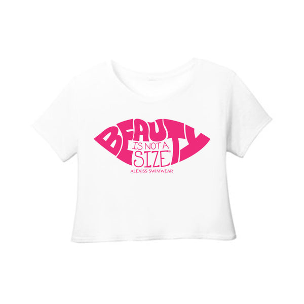 Beauty is Not a Size CROP TOP TEE (White)