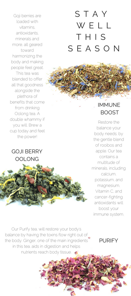 STAY WELL THIS SEASON, TEAS THAT WILL BOOST YOUR IMMUNE SYSTEM