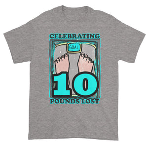 Celebrating 10 Pounds Lost Unisex T-shirt