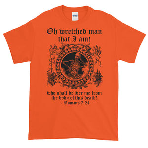 Wretched Man Death Skull Romans 7:24 Adult Unisex T-shirt