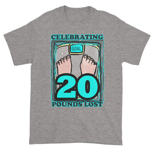 Celebrating 20 Pounds Lost Unisex T-shirt