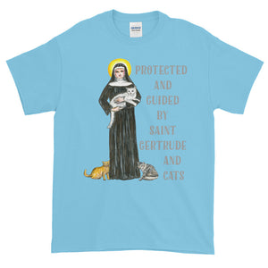 Guided and Protected By Saint Gertrude and Cats Adult Unisex T-shirt