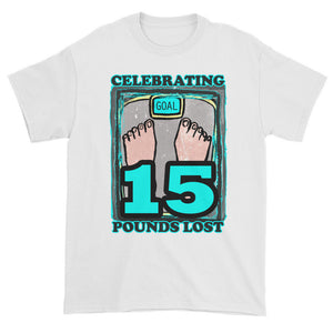 Celebrating 15 Pounds Lost Unisex T-shirt